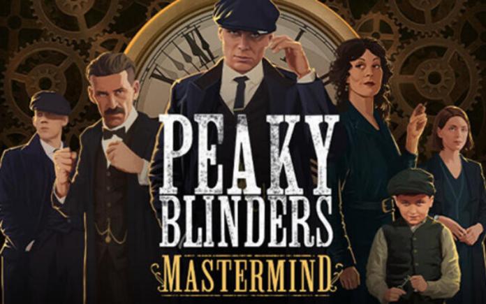 Peaky Blinders Oyunu, Peaky Blinders: Mastermind Duyuruldu!
